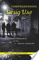 Comprehending Drug Use