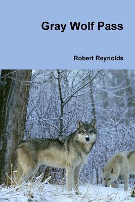 Gray Wolf Pass