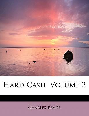 Hard Cash, Volume 2