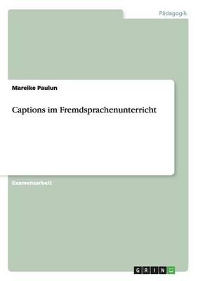 Captions im Fremdsprachenunterricht