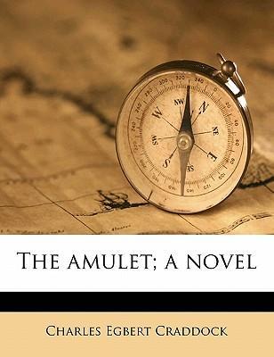 The Amulet; A Novel
