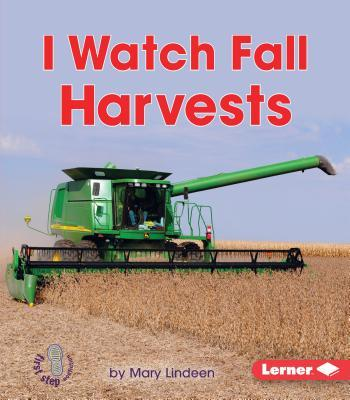 I Watch Fall Harvests