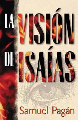 LA Vision De Lsaias/the Vision of Isaiah