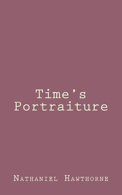 Time's Portraiture
