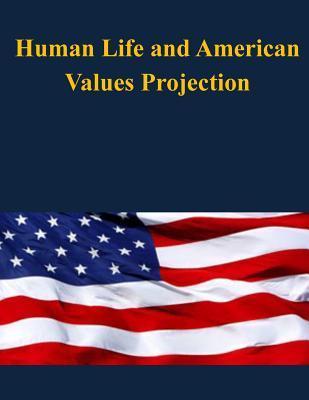 Human Life and Ameri...