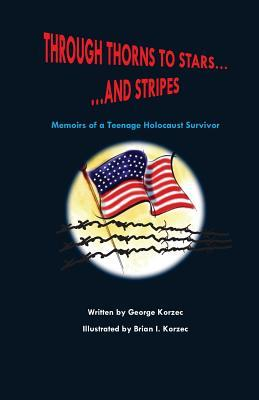 Through Thorns to Stars... and Stripes