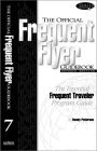 The Official Frequent Flyer Guidebook - Seventh Edition