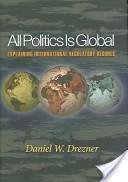 All politics is glob...