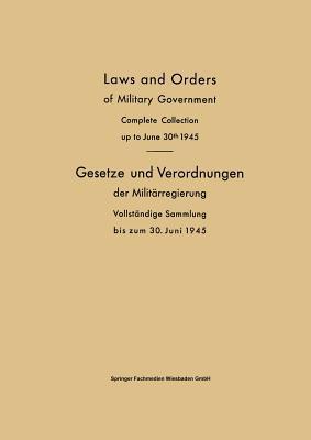 Laws and Orders of Military Government / Gesetze Und Verordnungen Der Militärregierung