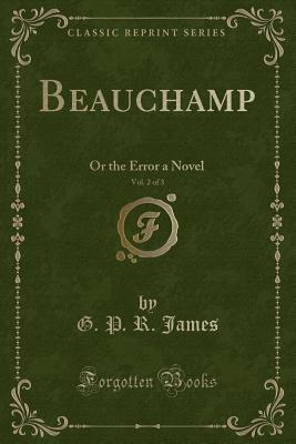 Beauchamp, Vol. 2 of 3