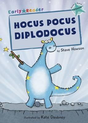Hocus Pocus Diplodocus (Early Reader)