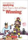 Applying Sun Tzu's Art of War in Winning