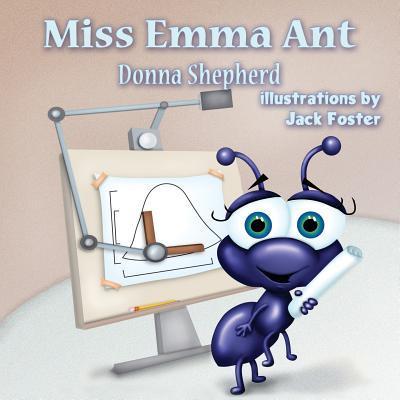 Miss Emma Ant