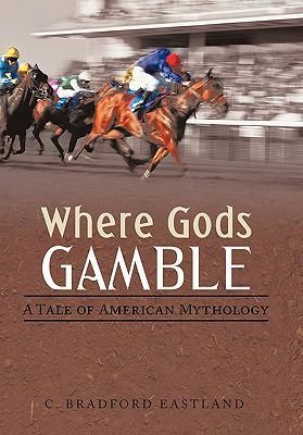 Where Gods Gamble