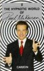 The Hypnotic World o...