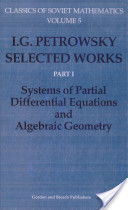 Selected Works: Systems of partial differential equations and algebraic geometry