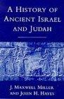 The History of Ancient Israel and Judah