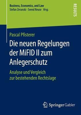 Die Neuen Regelungen Der Mifid II Zum Anlegerschutz