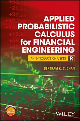 Applied Probabilistic Calculus for Financial Engineering