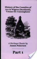 History of the Counties of Ayr and Wigton Scotland