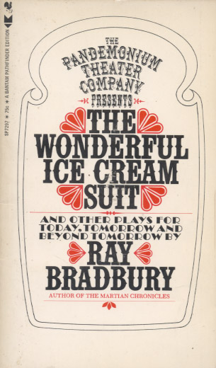 The wonderful ice cream suit, and other plays