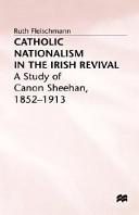 Catholic Nationalism in the Irish Revival