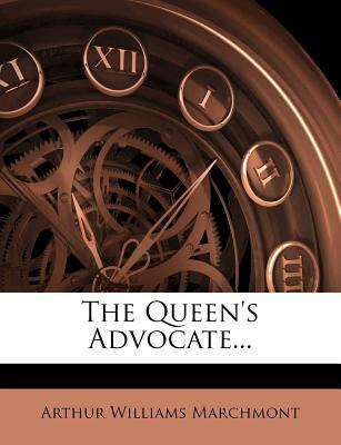 The Queen's Advocate...