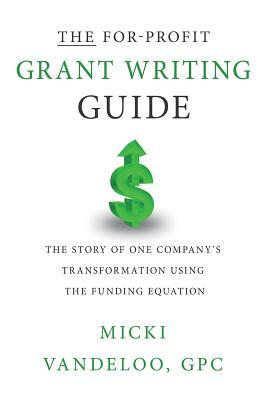 The For-profit Grant Writing Guide