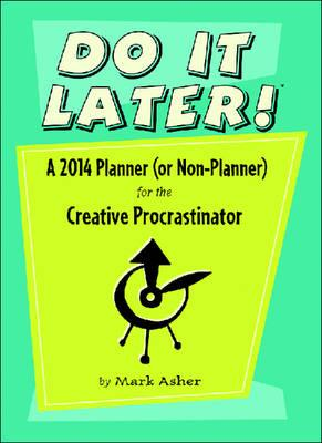 Do It Later! 2014 Planner