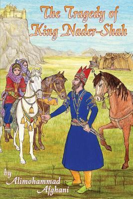Tragedy of King Nader-shah
