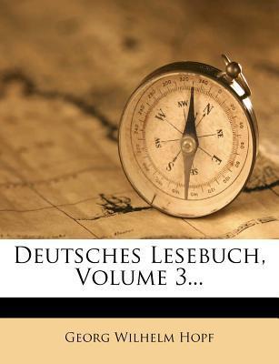 Deutsches Lesebuch, Volume 3.