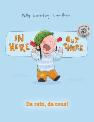 In Here, Out There! / Da Rein, Da Raus!