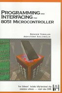 Programming and Interfacing the 8051 Microcontroller