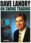 Dave Landry on Swing Trading