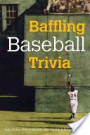 Baffling Baseball Trivia