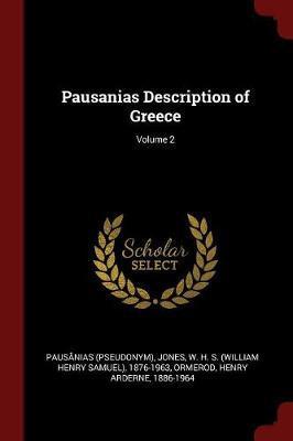 Pausanias Description of Greece; Volume 2