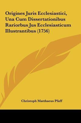 Origines Juris Eccle...