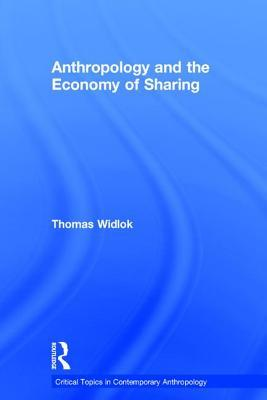 Anthropology and the Economy of Sharing