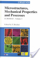 EUROMAT 99, Microstructures, Mechanical Properties and Processes