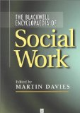 The Blackwell Encyclopedia of Social Work