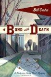 A Bond with Death
