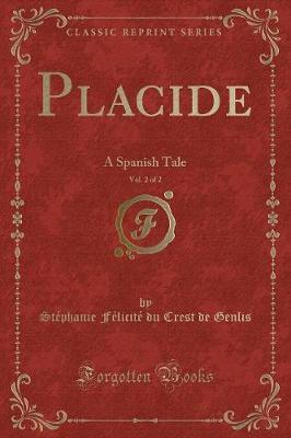 Placide, Vol. 2 of 2