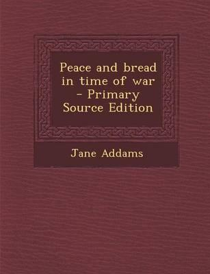 Peace and Bread in T...