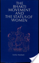 The Bhakti Movement and the Status of Women