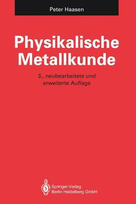 Physikalische Metallkunde