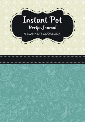 Instant Pot Recipe Journal