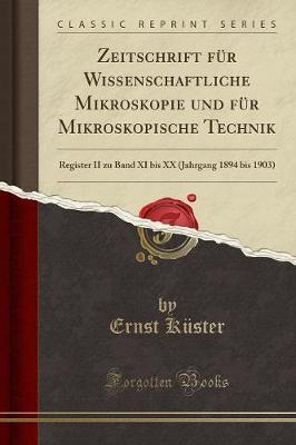 Zeitschrift für Wissenschaftliche Mikroskopie und für Mikroskopische Technik