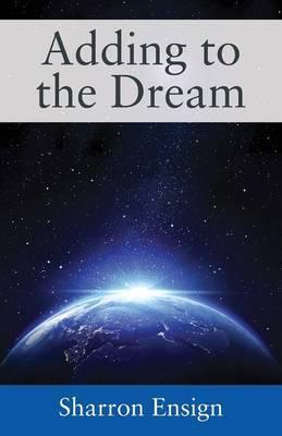 Adding to the Dream