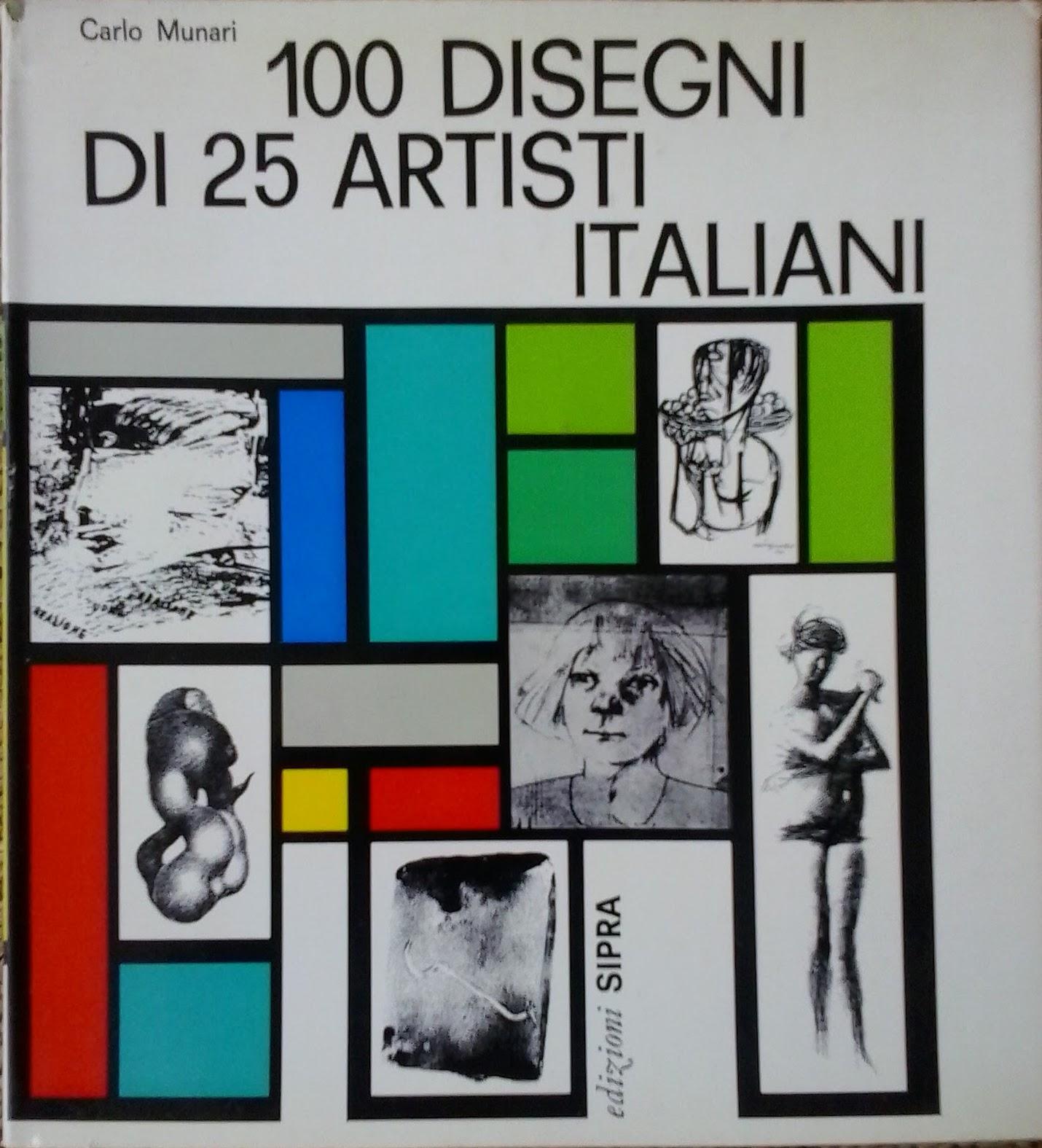 100 disegni di 25 artisti italiani