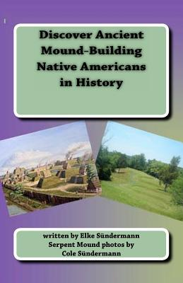 Discover Ancient Mound-building Native Americans in History